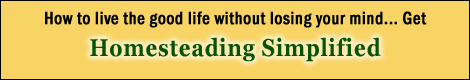 Click Here for Jackie Clay's Homesteading Simplified