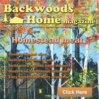 Backwoods Home Magazine, self-reliance, homesteading, off-grid