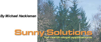 Sunny Solutions for north slope applictions. By Michael Hackleman