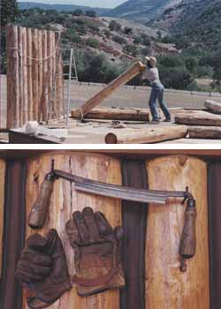 Top - Dorothy standing up logs during the building of the piano studio. Bottom - Drawknife and gloves used to peel logs