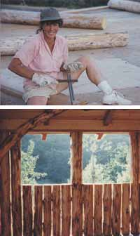 Top - Dorothy sharpening her drawknife. Bottom - Vertical log construction is easy and straight forward.