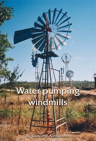 Water pumping windmills By Dorothy Ainsworth