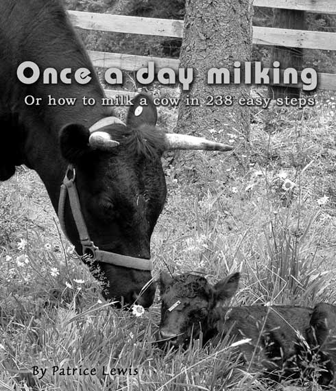Once a day milking by Patrice Lewis