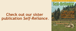 Check out our sister publication, Self-Reliance.