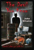 The Devil You Know by John Silveira