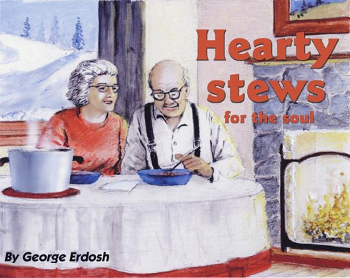 Hearty stews for the soul  By George Erdosh